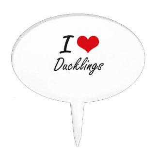 I love Ducklings Cake Topper
