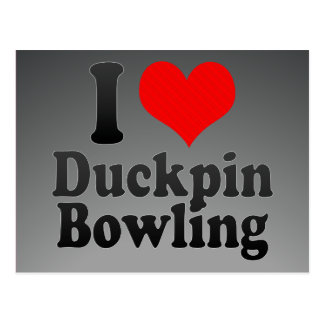 I love Duckpin Bowling Post Cards