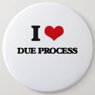 I love Due Process Button