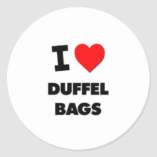I Love Duffel Bags Round Stickers