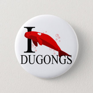 I Love Dugongs Buttons