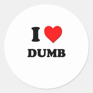 I Love Dumb Stickers