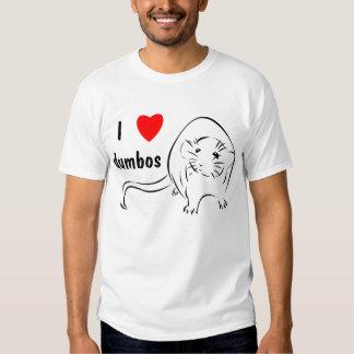 I Love Dumbos Shirt