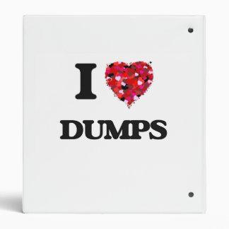I love Dumps Binders