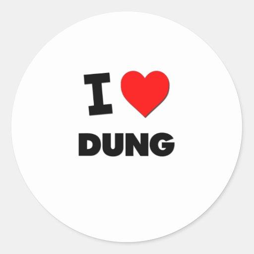 I Love Dung Classic Round Sticker