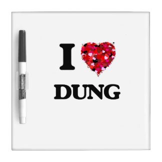 I love Dung Dry-Erase Boards