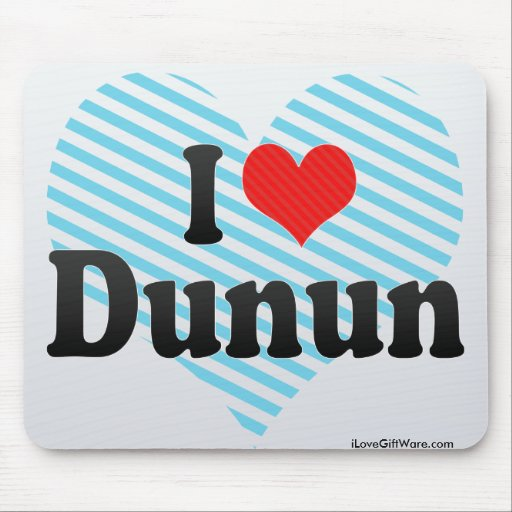 I Love Dunun Mouse Pads
