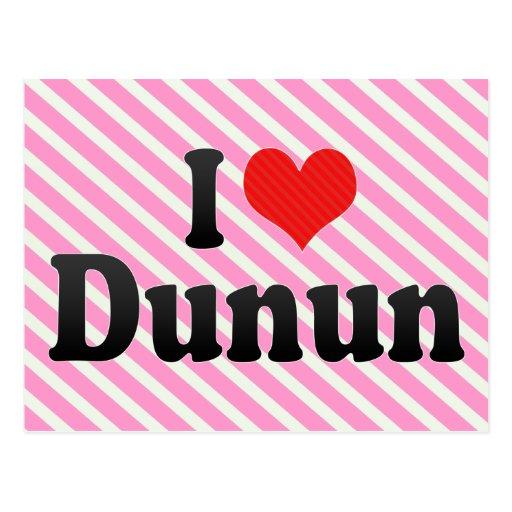 I Love Dunun Postcard