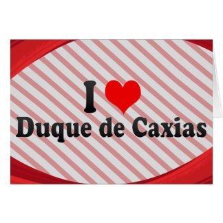 I Love Duque de Caxias, Brazil Card