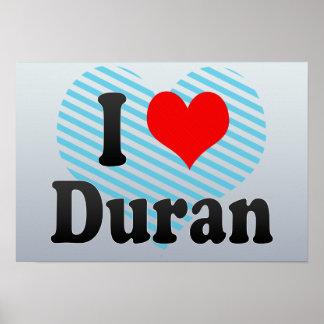 I Love Duran, Ecuador Posters