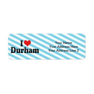 I Love Durham Label