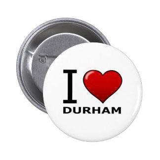 I LOVE DURHAM,NC - NORTH CAROLINA PINBACK BUTTON