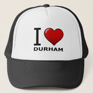 I LOVE DURHAM,NC - NORTH CAROLINA TRUCKER HAT