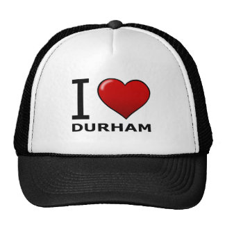 I LOVE DURHAM,NC - NORTH CAROLINA TRUCKER HAT
