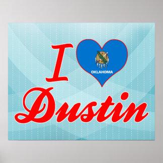 I Love Dustin, Oklahoma Print