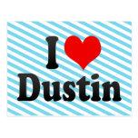I love Dustin Post Cards