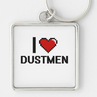 I love Dustmen Silver-Colored Square Keychain