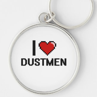 I love Dustmen Silver-Colored Round Keychain