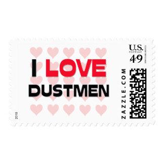 I LOVE DUSTMEN STAMP