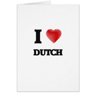 I love Dutch Card