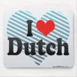 I Love Dutch Mouse Pad