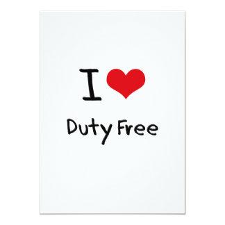 I Love Duty Free 5x7 Paper Invitation Card