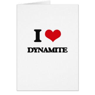 I love Dynamite Greeting Card