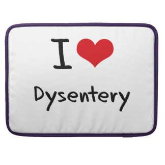 I Love Dysentery Sleeves For MacBooks