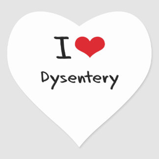 I Love Dysentery Heart Sticker