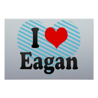 I Love Eagan, United States Posters