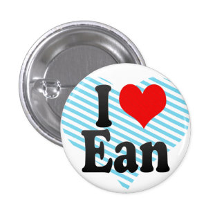 I love Ean Pinback Buttons