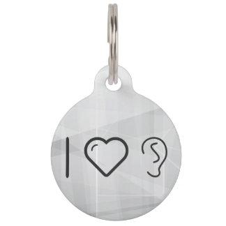 I Love Ear Symbols Pet Tags