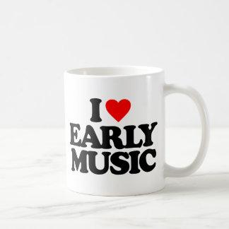I LOVE EARLY MUSIC COFFEE MUG