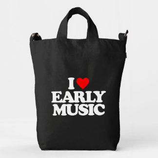 I LOVE EARLY MUSIC DUCK CANVAS BAG