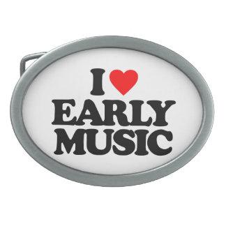 I LOVE EARLY MUSIC OVAL BELT BUCKLE
