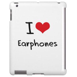 I love Earphones