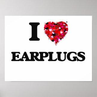 I love EARPLUGS Poster