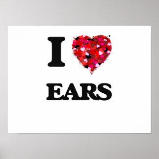 I love EARS Poster