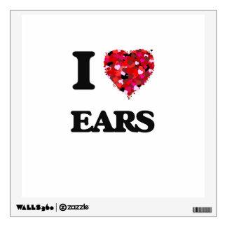 I love EARS Wall Decal