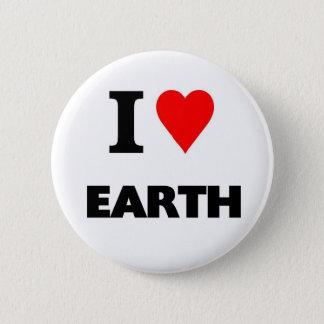 I love earth pinback button