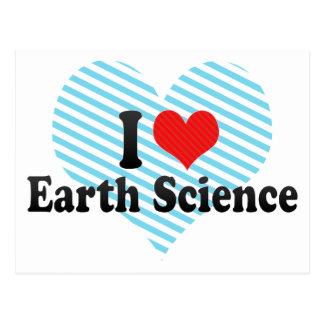 I Love Earth Science Postcard