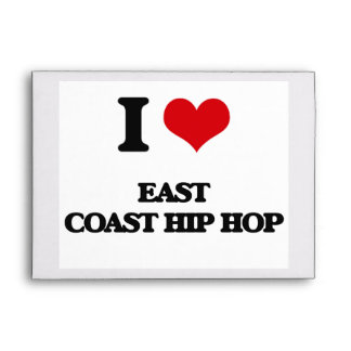 I Love EAST COAST HIP HOP Envelope