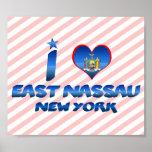I love East Nassau, New York Posters