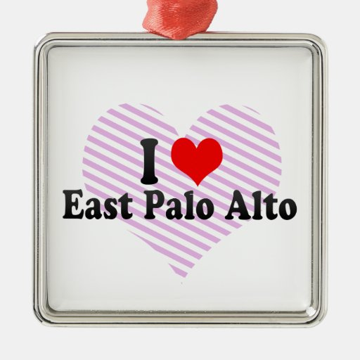 I Love East Palo Alto, United States Square Metal Christmas Ornament