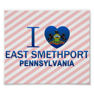 I Love East Smethport, PA Poster