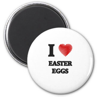 I love EASTER EGGS 2 Inch Round Magnet