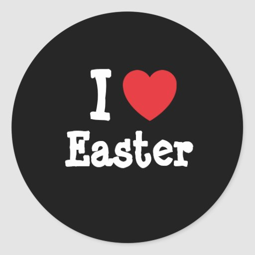 I love Easter heart T-Shirt Stickers