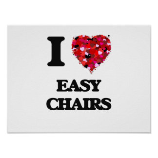 I love EASY CHAIRS Poster