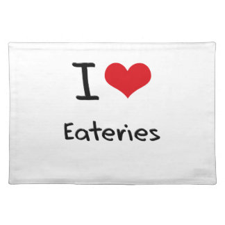 I love Eateries Placemat