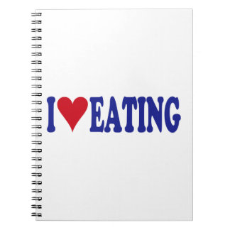 I Love Eating Notebook